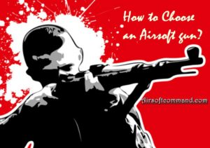 How to choose an Airsoft Gun
