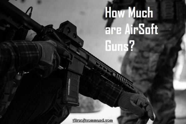 How much are airsoft guns?
