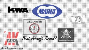 Best Airsoft Brands